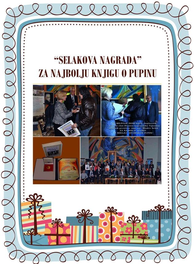 xxxSelakova nagrada za najbolju knjigu o naučniku Mihajlu Idvorskom Pupinu, za 2014. godinu