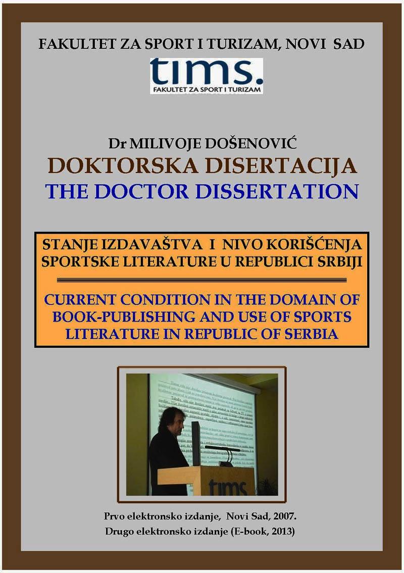 xxxDr Milivoje Došenović: Doktorska disertacija Stanje izdavaštva i nivo korišćenja sportske literature u Republici Srbiji (2. E-book, 2013)