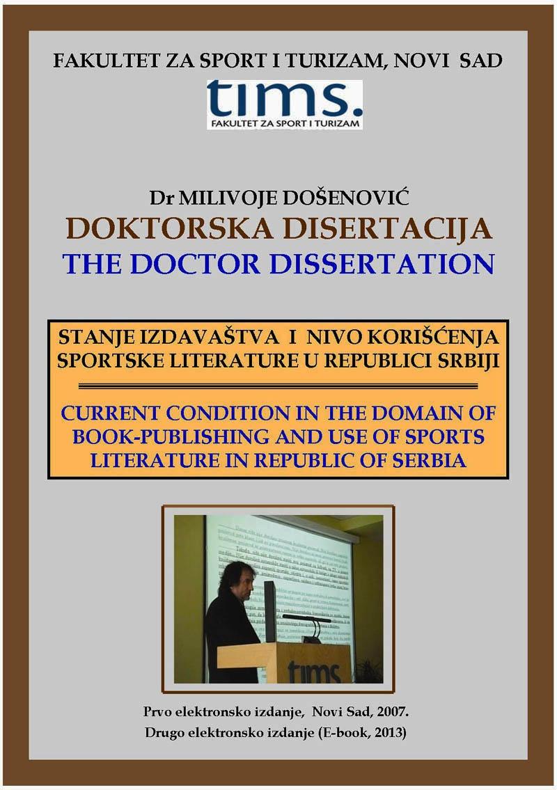 xxxDr Milivoje Došenović: Stanje izdavaštva i nivo korišćenja sportske literature u Republici Srbiji (1. izdanje, 2007, 2. izdanje, Novi Sad, 2013)