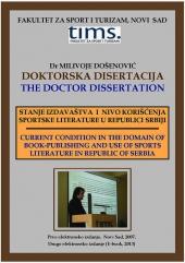 Dr Milivoje Došenović: Doktorska disertacija Stanje izdavaštva i nivo korišćenja sportske literature u Republici Srbiji (2. E-book, 2013)