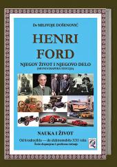 Dr Milivoje Došenović: HENRI FORD - NJEGOV ŽIVOT I NJEGOVO DELO (6. elektronsko izdanje) Domla-Publishing, Novi Sad, 2021.